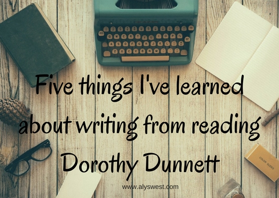 What I've learned about writing from reading Dorothy Dunnett